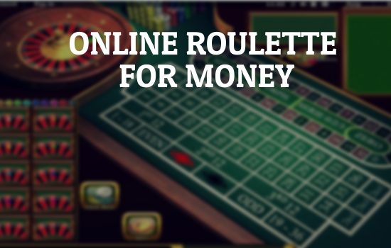Where Can I Play Roulette Online for Money